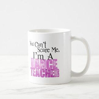 Usted no puede asustarme, profesor de la danza taza clásica