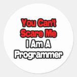 Usted no puede asustarme… programador pegatina redonda