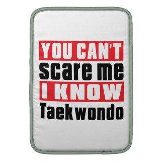 Usted no puede asustarme que conozco el Taekwondo Fundas MacBook