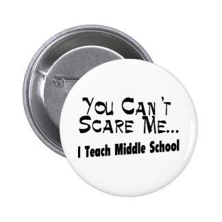 Usted no puede asustarme que enseño a la escuela s pin