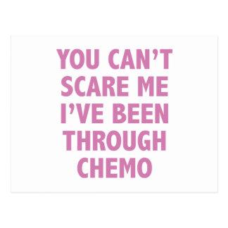 Usted no puede asustarme que he estado con Chemo Tarjetas Postales