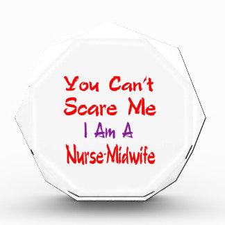 Usted no puede asustarme que soy Enfermera-Partera