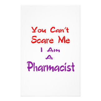 Usted no puede asustarme que soy farmacéutico personalized stationery