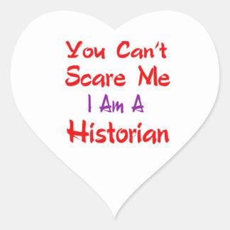 Usted no puede asustarme que soy historiador pegatina en forma de corazón