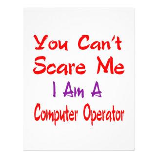 Usted no puede asustarme que soy operador membrete personalizado