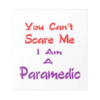 Usted no puede asustarme que soy Paramedic. Libreta Para Notas