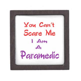 Usted no puede asustarme que soy Paramedic. Caja De Recuerdo De Calidad