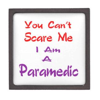 Usted no puede asustarme que soy Paramedic. Cajas De Joyas De Calidad