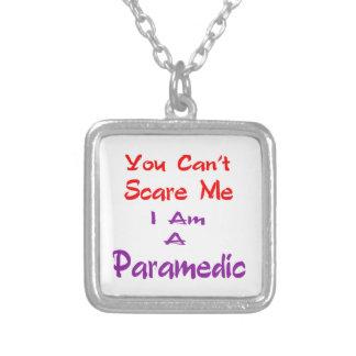 Usted no puede asustarme que soy Paramedic. Pendientes