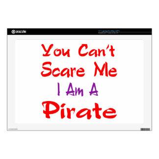 Usted no puede asustarme que soy pirata portátil skin