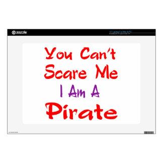 Usted no puede asustarme que soy pirata skins para 38,1cm portátil