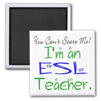Usted no puede asustarme que soy profesor del ESL Imán Cuadrado