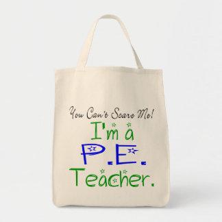 Usted no puede asustarme que soy profesor del PE Bolsa Tela Para La Compra