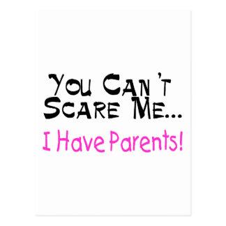 Usted no puede asustarme que tengo padres (el postal