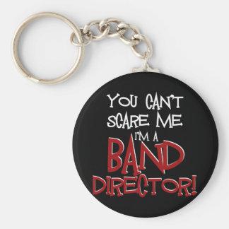 Usted no puede asustarme, yo es director de la ban llavero redondo tipo pin