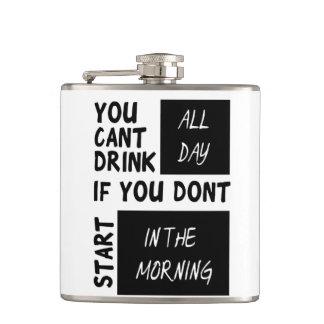 Usted no puede beber todo el día petaca