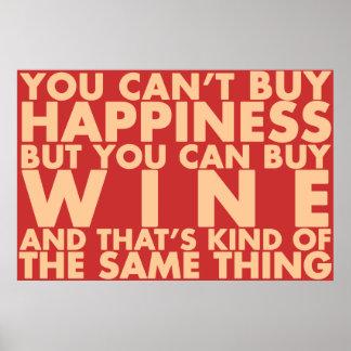 ¡Usted no puede comprar felicidad, sino que usted  Poster
