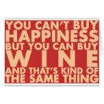 ¡Usted no puede comprar felicidad, sino que usted Tarjeta De Felicitación