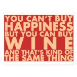 ¡Usted no puede comprar felicidad, sino que usted  Tarjeta Postal