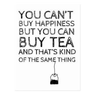 Usted no puede comprar felicidad… Usted puede Tarjeta Postal
