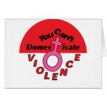 Usted no puede domesticar la violencia - diseño fe tarjetas