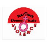 Usted no puede domesticar la violencia - diseño fe tarjeta postal