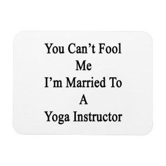 Usted no puede engañarme que estoy casado con un imán flexible