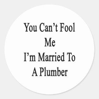 Usted no puede engañarme que estoy casado con un pegatinas redondas