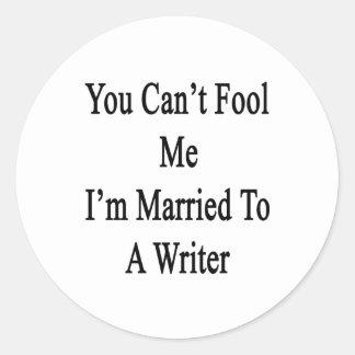 Usted no puede engañarme que estoy casado con un pegatina redonda