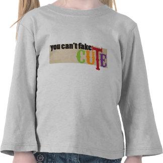 usted no puede falsificar lindo camisetas