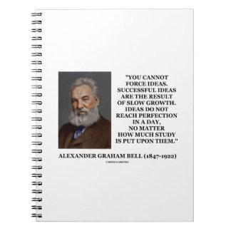 Usted no puede forzar la cita lenta de Bell del Cuadernos
