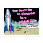Usted no puede ir al cielo en un regalo del cohete tarjeta postal