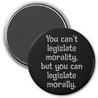Usted no puede legislar la moralidad 2 imán redondo 7 cm