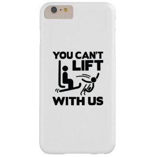 Usted no puede levantar con nosotros funda barely there iPhone 6 plus