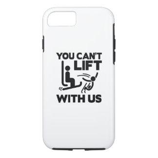 Usted no puede levantar con nosotros funda iPhone 7