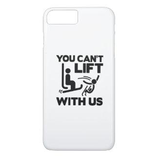 Usted no puede levantar con nosotros funda iPhone 7 plus