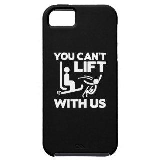 Usted no puede levantar con nosotros funda para iPhone SE/5/5s