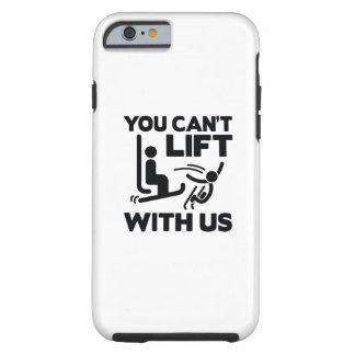 Usted no puede levantar con nosotros funda resistente iPhone 6