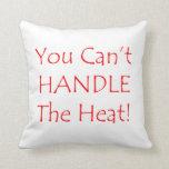 Usted no puede manejar el texto del rojo del calor almohada