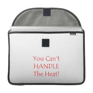 Usted no puede manejar el texto del rojo del calor fundas para macbooks