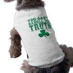 Usted no puede manejar la camiseta del perro de la prenda mascota