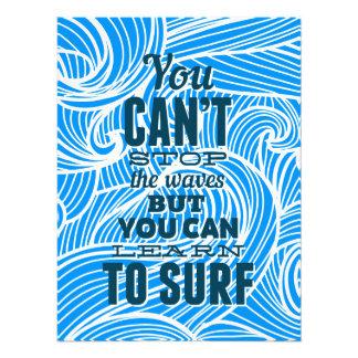 Usted no puede parar las ondas sino que usted cojinete