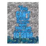 Usted no puede parar las ondas sino que usted postal