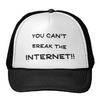 Usted no puede romper el Internet Gorras