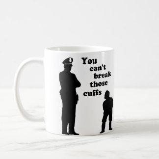 Usted no puede romper esos puños taza