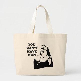 Usted no puede tener la monja bolsas