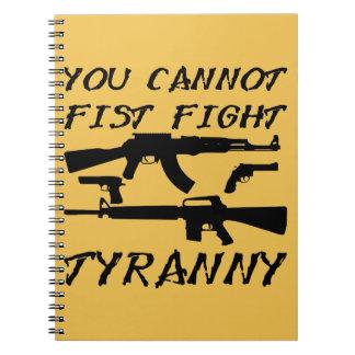 Usted no puede tiranía de la lucha del puño (las libreta espiral