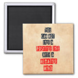 Usted no puede vivir una vida positiva con mente n imanes de nevera