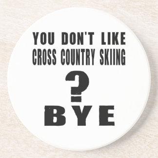 ¿Usted no tiene gusto del esquí del campo a Posavasos Manualidades