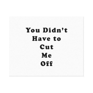 usted no tuvo que cortarme de negro del tonelero lona envuelta para galerías